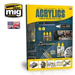 AMMO BY MIG A.MIG-6040 MODELLING GUIDE: HOW TO PAINT WITH ACRYLICS