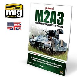 AMMO OF MIG A.MIG-5951 Livre M2A3 Bradley Fighting Vehicle In Europa Vol.1 Anglais