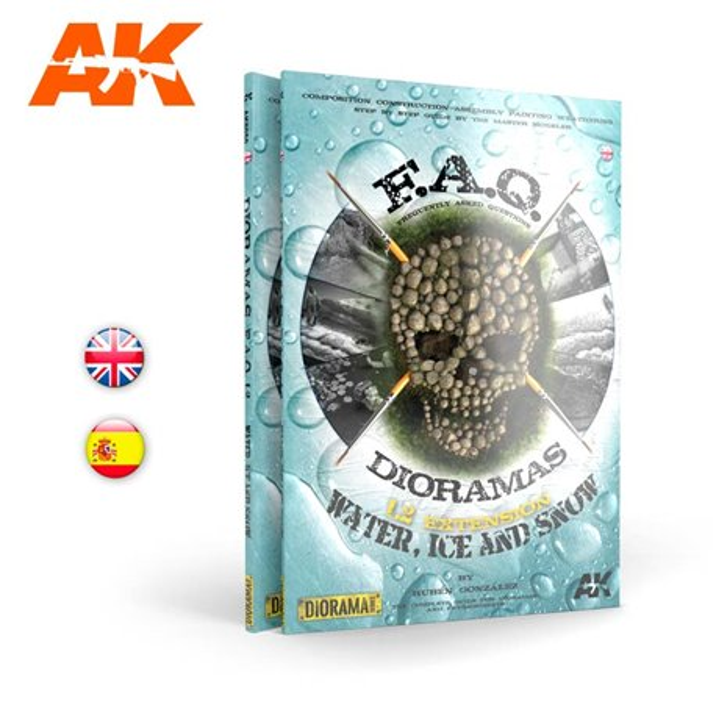 AK Interactive AK8050 Dioramas F.A.Q . Extension - Water Ice and Snow Livre en Aglais