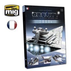 Ammo by Mig Jimenez A.MIG-6112 Gravity 1.0 Sc Fi Guide Parfait de Modélisme French