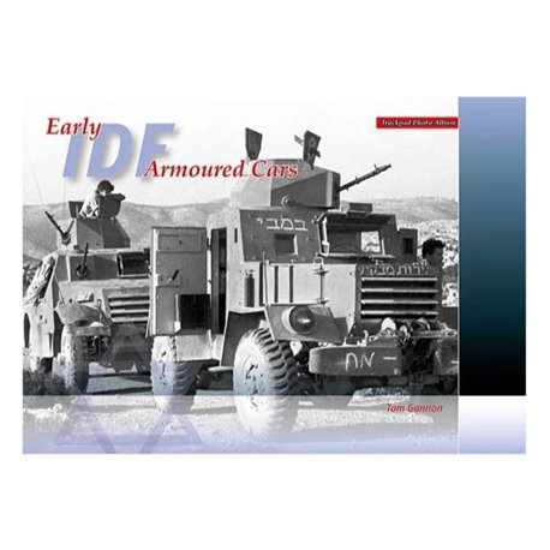 TrackPad Publishing PA002 IDF Early Armoured Cars Livre en Anglais