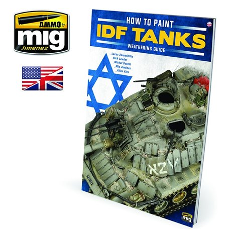 AMMO BY MIG A.MIG-6128 How To Paint IDF Tanks Weathering Guide Anglais