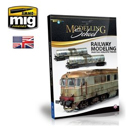 AMMO BY MIG A.MIG-6250 Modelling School - Railway Modeling : Painting Realistic Trains EN