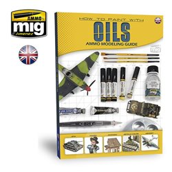 AMMO BY MIG A.MIG-6043 Modelling Guide: How To Paint With Oils
