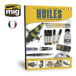 AMMO BY MIG A.MIG-6045 Modelling Guide: Comment Peindre Aux Huiles