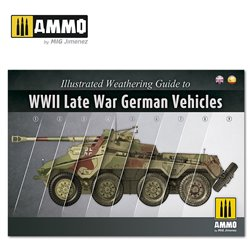 AMMO BY MIG A.MIG-6015 ILLUSTRATED GUIDE OF WWII LATE GERMAN VEHICLES (English, Spanish)