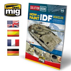 AMMO BY MIG A.MIG-6501 SOLUTION BOOK HOW TO PAINT IDF VEHICLES (Multilingual)