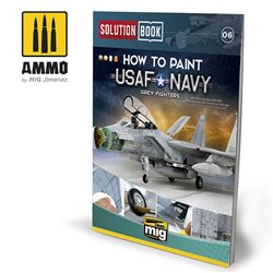 AMMO BY MIG A.MIG-6509 How To Paint USAF Navy Grey Fighters Solution Book