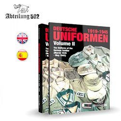 ABTEILUNG 502 ABT738 DEUTSCHE UNIFORMEN 1919-1945 – THE UNIFORM OF THE GERMAN SOLDIER. VOLUME II: 1935 – 1945 (English)