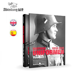 ABTEILUNG 502 ABT730 DEUTSCHE UNIFORMEN 1919-1945 – THE UNIFORM OF THE GERMAN SOLDIER. VOLUME I: 1919 – 1935 (English)