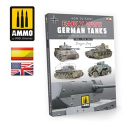 AMMO BY MIG A.MIG-6037 How to Paint Early WWII German Tanks 1936 - FEB 1943 (Multilingual)